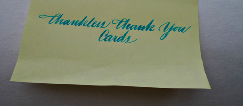 Thankless Thank You Cards™