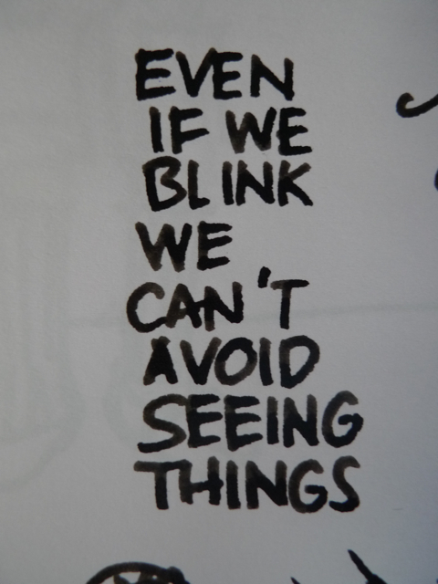 Even if we blink