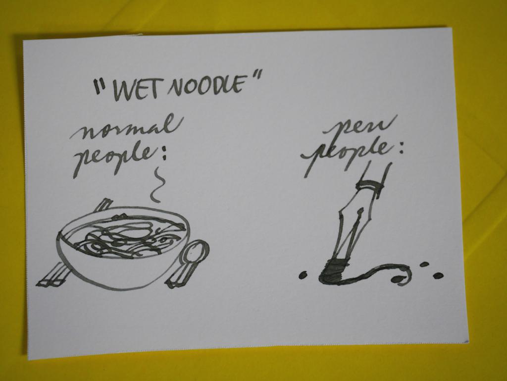 """""""Wet Noodle"""""""